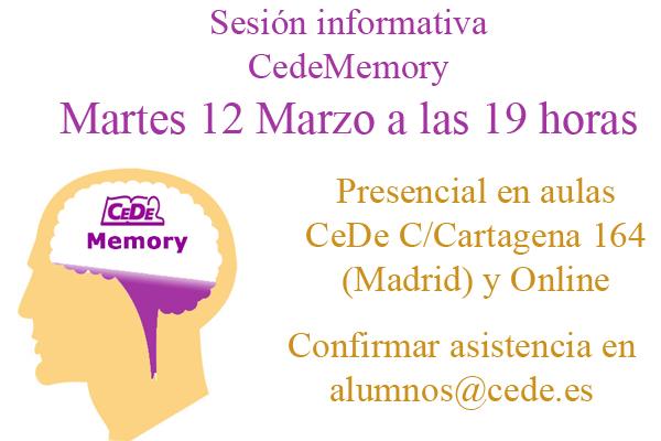 Sesión informativa CedeMemory (Martes 12 de Marzo a las 19:00 horas) presencial y online