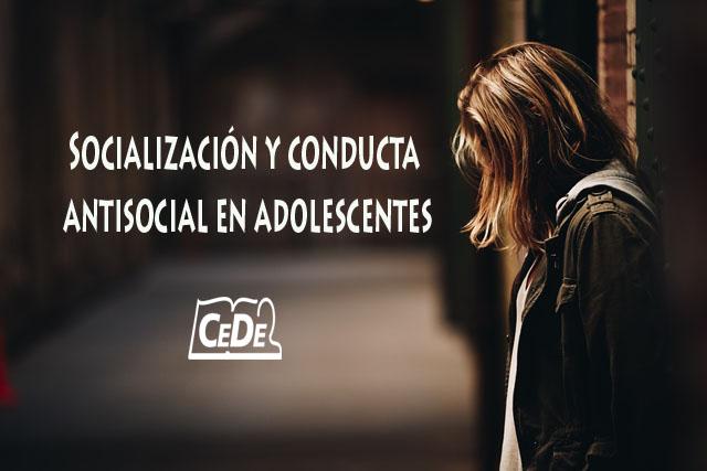Socialización y conducta antisocial en adolescentes I