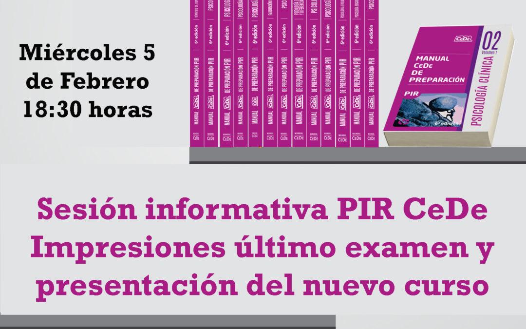 Sesión informativa PIR CEDE.  Miércoles 5 de Febrero 2020 (18:30 horas)