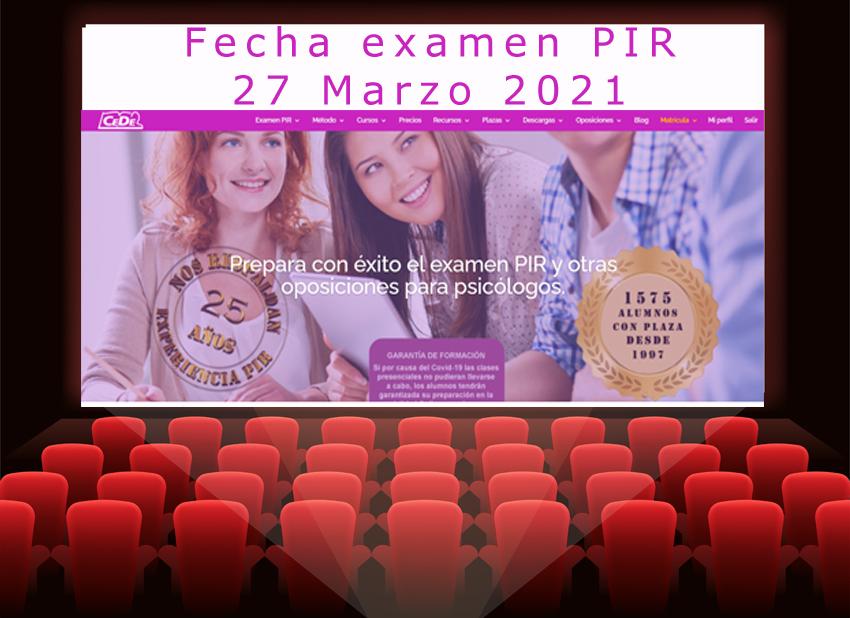 27 de Marzo 2021. Fecha examen PIR Convocatoria 2020